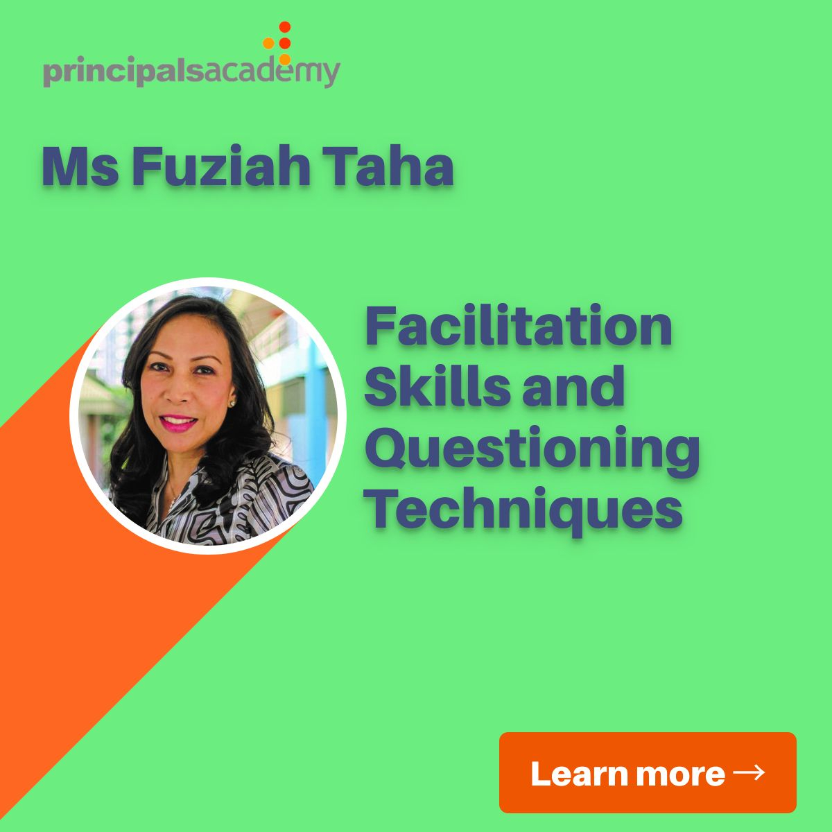 Ms Fuziah - Facilitation skills